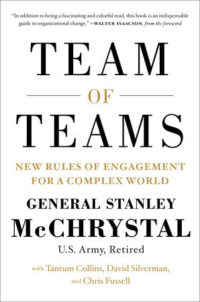 team-of-teams-by-general-stanley-mcchrystal-tantum-collins-david-silverman-and-chris-fussell